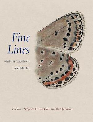 Fine Lines - Vladimir Nabokov's Scientific Art - Stephen H Blackwell