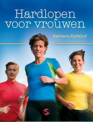 Hardlopen voor vrouwen - B. Kerkhof, Barbara Kerkhof