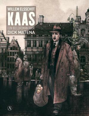 Kaas [Luxe-editie] - Willem Elsschot, Dick Matena