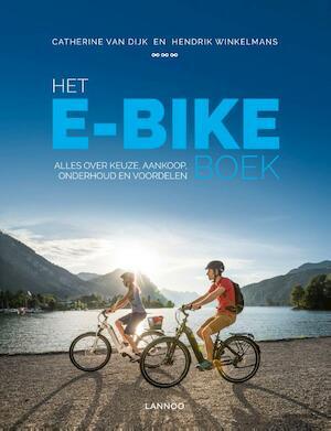Het E-bike boek - Hendrik Winkelmans, Catherine Van Dijk