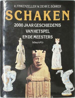 Schaken - R. Finkenzeller, W. Ziehr, E. Buhrer
