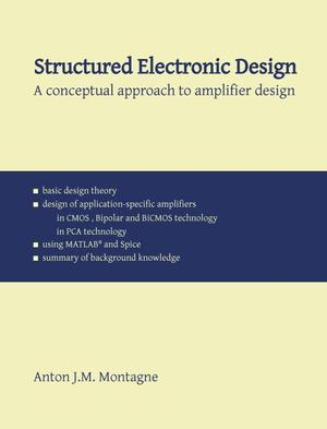 Structured Electronic Design - Anton Montagne