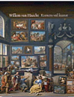 Kamers vol kunst in 17de-eeuws Antwerpen / Room for Art in 17th-Century Antwerp - Ariane van Suchtelen