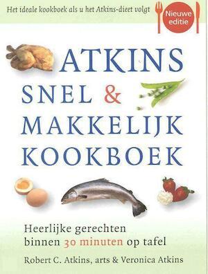 Atkins snel & makkelijk kookboek - Robert C. Atkins, Veronica Atkins