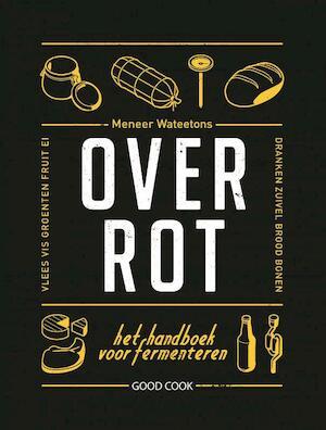 Over rot - Meneer Wateetons, Valentijn Dirks, Jessica Lek