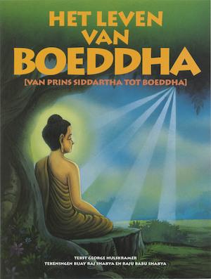 Het leven van Boeddha - George Hulskramer