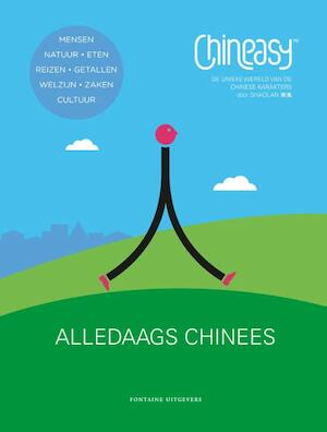 Chineasy alledaags Chinees - Shaolan Hsueh