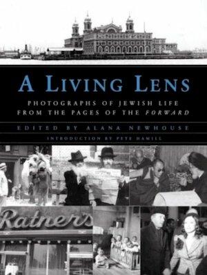 A living lens - Alana Newhouse, Chana Pollack