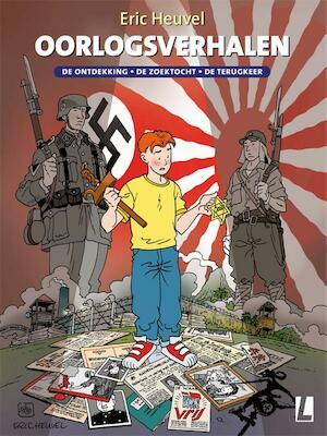 Oorlogsverhalen | De ontdekking - De zoektocht - De terugkeer - Eric Heuvel