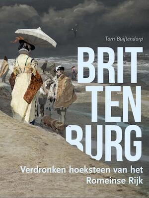 Brittenburg - Tom Buijtendorp