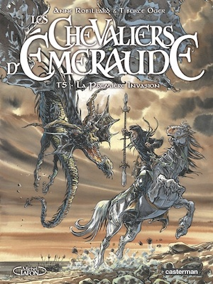 Les Chevaliers d'Emeraude Tome 5 - Anne Robillard, Tiburce Oger