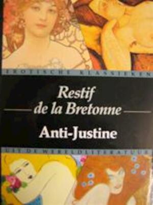 Anti-Justine - Restif de la Bretonne
