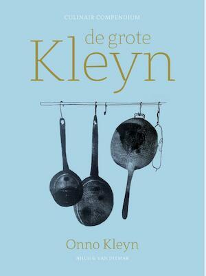 De grote Kleyn - Onno Kleyn, Onno H. Kleyn
