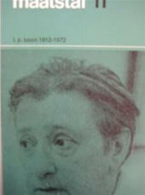Maatstaf [themanummer] L.P. Boon 1912-1972 - Gerrit [red.] Komrij, Louis Paul Boon, J. Bernlef