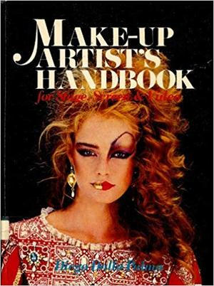 Make-up Artist's Handbook for Stage, Screen & Video - Diego Dalla Palma