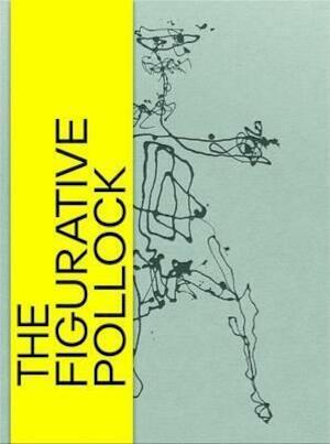 The Figurative Pollock - Nina Zimmer