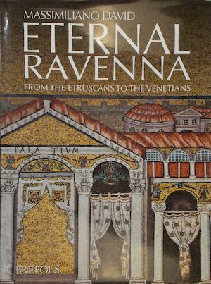 Eternal Ravenna - David Massimiliano
