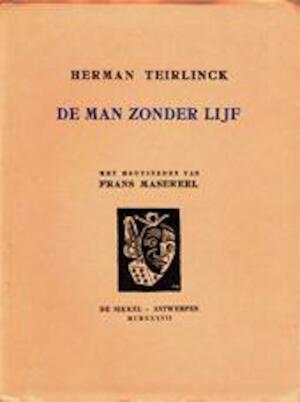 De man zonder lijf - Herman Teirlinck, Frans Masereel