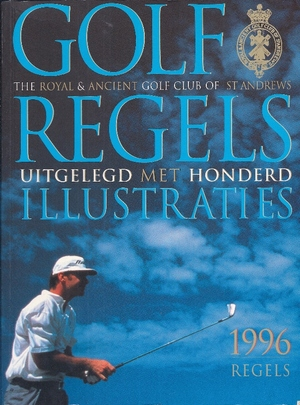 Golfregels uitgelegd met honderd illustraties - Unknown
