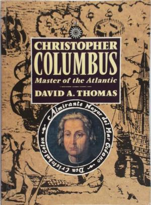 Christopher Columbus - David A. Thomas