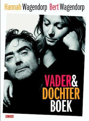 Vader-en-Dochterboek - Bert Wagendorp, Hannah Wagendorp