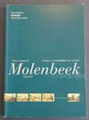 Beelden en verbeeldingen van Sint-Jans-Molenbeek (Vues et visions de Molenbeek-Saint Jean) - Sven Steffens, Michel Van Leeuw