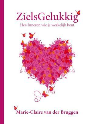 ZielsGelukkig - Marie-claire Van Der Bruggen