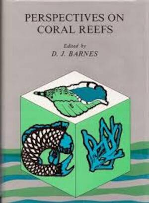 Perspectives on Coral Reefs - D. J. Barnes
