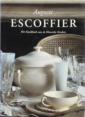 Kookboek van de klassieke keuken - Auguste Escoffier