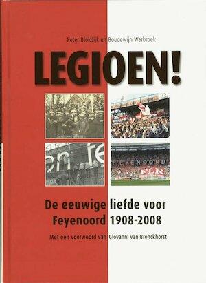 Legioen ! - P. Blokdijk, B. Warbroek