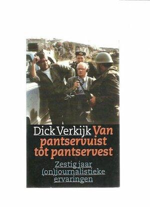 Van pantservuist tot pantservest - Dick Verkijk