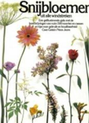 Snijbloemen uit alle windstreken - Coen Gelein, Nees Joore, Jac. G. Constant
