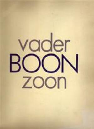 Boon, vader en zoon - Louis Paul Boon, J.C.[Jo] Boon