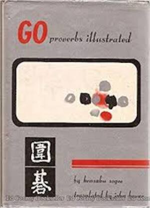 Go Proverbs Illustrated - Kensaku Segoe