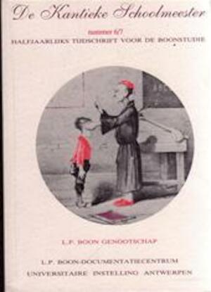 De Kantieke Schoolmeester 6/7 - HUMBEEK, Kris Ernst Bruinsma, Harold red. Polis, Louis Paul Boon