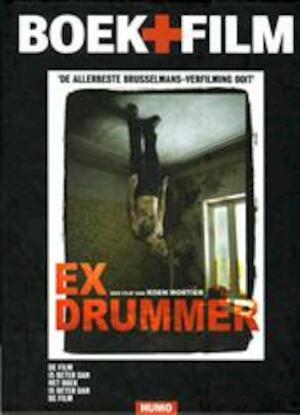Ex-drummer - Herman Brusselmans, Koen Mortier