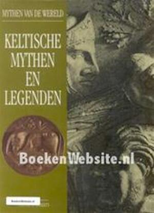 Keltische mythen en legenden - Timothy R. Roberts, Ger Boer, Jaap Verschoor
