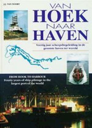Van Hoek naar haven - J.J. van Noort