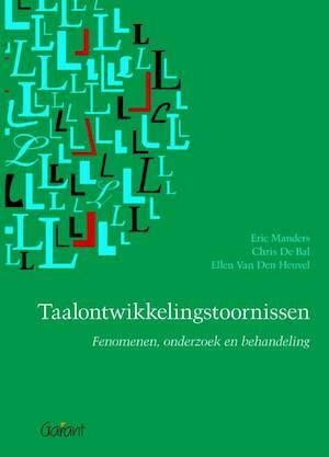 Taalontwikkelings stoornissen - Eric Manders, Chris de Bal, Ellen van den Heuvel