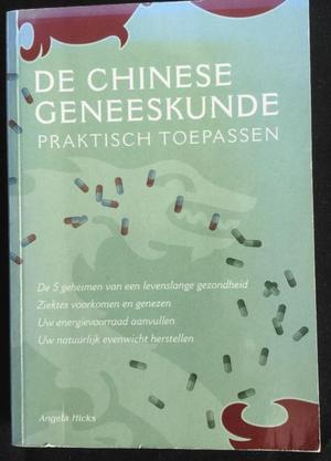 De Chinese Geneeskunde - Angela Hicks
