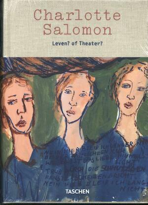 Charlotte Salomon Life Or Theatre - Judith Belinfante