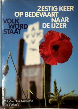Volk, Word Staat: - Pol van Den Driessche, Rik Verlinde