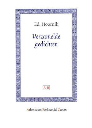 Verzamelde gedichten - Ed Hoornik