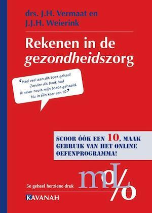 Rekenen in de Gezondheidszorg - J.H. Vermaat, J.J.H. Weierink