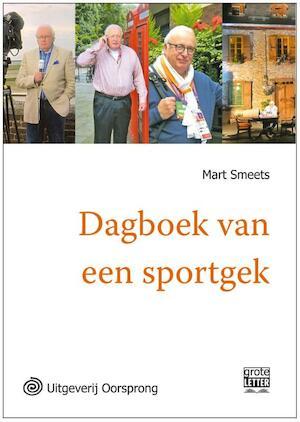 Dagboek van een sportgek - grote letter uitgave - Mart Smeets