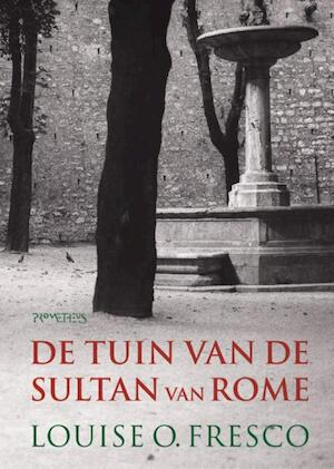 De tuin van de Sultan van Rome - Louise O. Fresco