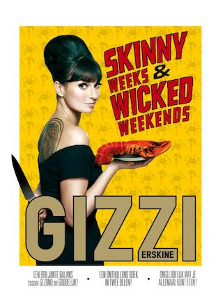 Skinny weeks and wicked weekends - Gizzi Erskine