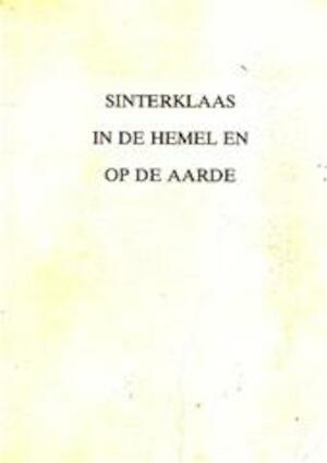 Sinterklaas in de hemel en op de aarde - Ernest Claes
