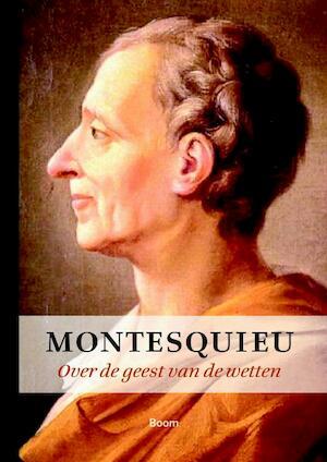 Over de geest van de wetten - Montesquieu