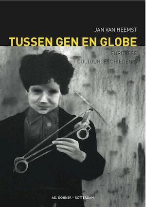Tussen gen en globe - Jan van Heemst